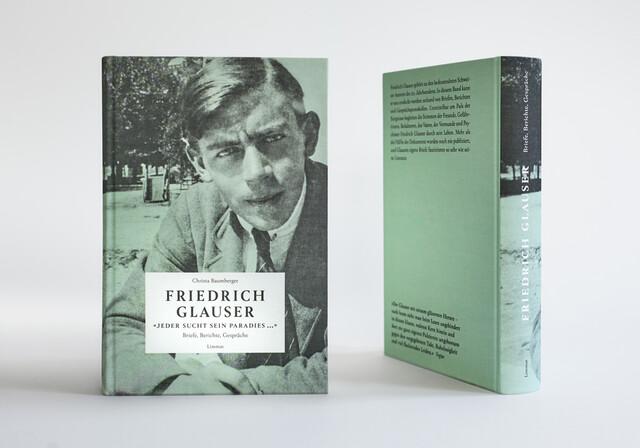 Friedrich Glauser, «Jeder sucht sein Paradies …»