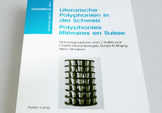 Literarische Polyphonien in der Schweiz